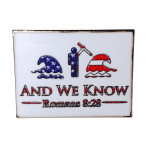 And We Know Pin ★ Made in the USA ★